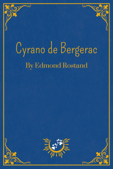 Book Cover of Cyrano de Bergerac, by Edmond Rostand