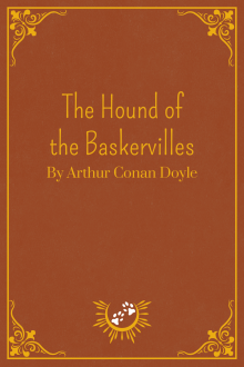 Book Cover of The Hound of the Baskervilles, by Arthur Conan Doyle
